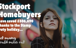 Slide3 320x202 - STOCKPORT HOMEBUYERS HAVE SAVED £506,690 THANKS TO THE STAMP DUTY HOLIDAY – YET MANY COULD MISS OUT