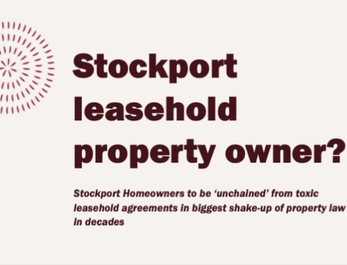 27,041 STOCKPORT HOMEOWNERS TO BE 'UNCHAINED' FROM TOXIC LEASEHOLD AGREEMENTS IN BIGGEST SHAKE-UP OF PROPERTY LAW IN DECADES