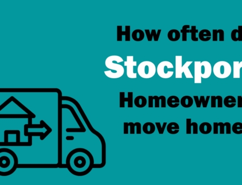 HALF OF STOCKPORT HOMEOWNERS MOVE AGAIN WITHIN 5 YEARS AND 31 WEEKS – WHY?